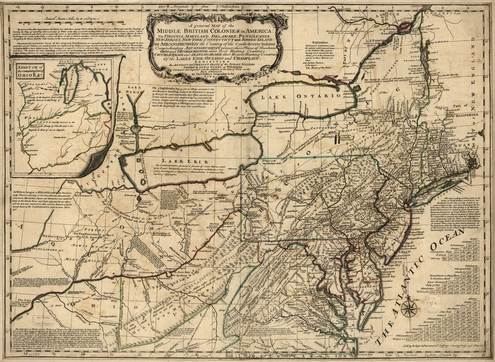 A general map of the middle British colonies in America: Viz. Virginia, Maryland, Delaware, Pensilvania, New-Jersey, New-York, Connecticut, and Rhode-Island: Of Aquanishuonîgy the country of the Confederate Indians comprehending Aquanishuonigy proper, their places of residence, Ohio and Thuchsochruntie their deer hunting countries, Couchsachrage and Skaniadarade their beaver hunting countries, of the Lakes Erie, Ontario, and Champlain, exhibiting the antient and present seats of the Indian nations.