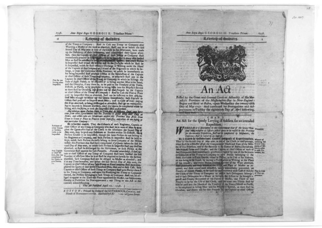 Anno Regni Georgii II. tricesimo primo. Levying of soldiers. An act passed by the great and general court of assembly of His Majesty's province of the Massachusetts-Bay in New-England: begun and held at Boston, upon Wednesday the twenty-fifth da