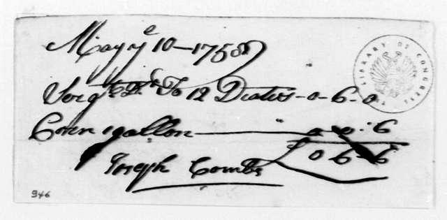 George Washington Papers, Series 4, General Correspondence: Joseph Combs to John Keating, May 10, 1758, Bill
