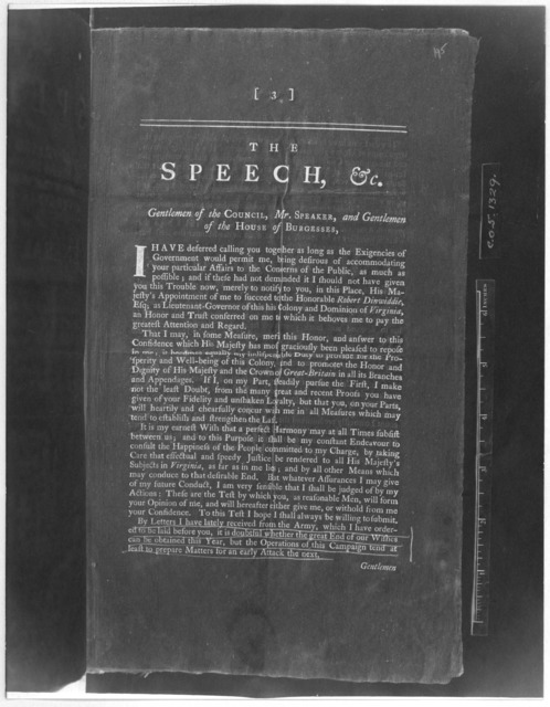 The speech of the Honorable Francis Fauquier, Esq; His Majesty's Lieutenant-governor and Commander in chief of the Colony and Dominion of Virginia: to the General Assembly, summoned to be held at the Capitol, in the City of Williamsburg, on Thur