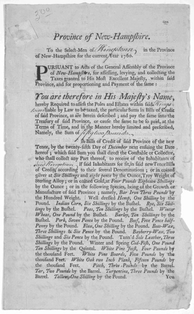 Province of New-Hampshire. To the select-men of in the Province of New-Hampshire for the current year 1760. Pursuant to acts of the General Assembly of the Province of New Hampshire, for assessing, levying, and collecting the taxes granted to Hi