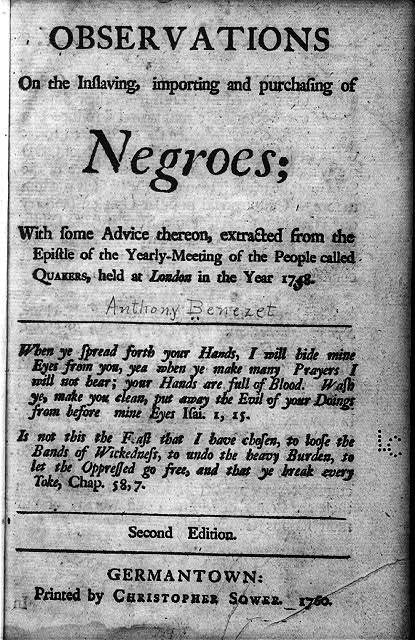 [Title page of Anthony Benezet, Observations on the Inslaving, importing and purchasing of Negroes; ... extracted from ... the Yearly-meeting of ... Quakers, 1760]