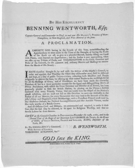 By His Excellency Benning Wentworth, Esq. Captain-General and Commander in Chief, in and over His Majesty's Province of New-Hampshire in New-England, and Vice-Admiral of the same. A proclamation ... to order and appoint, that Thursday the third