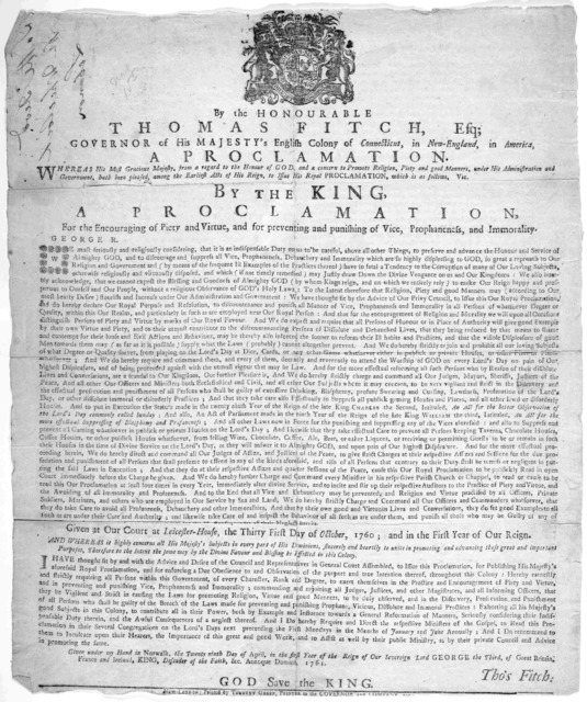 By the Honourable Thomas Fitch, Esq; Governor of His Majesty's English colony of Connecticut, in New-England, in America, a proclamation. Whereas his Most Gracious Majesty, from a regard to the honour of God and a concern to promote religion, pi
