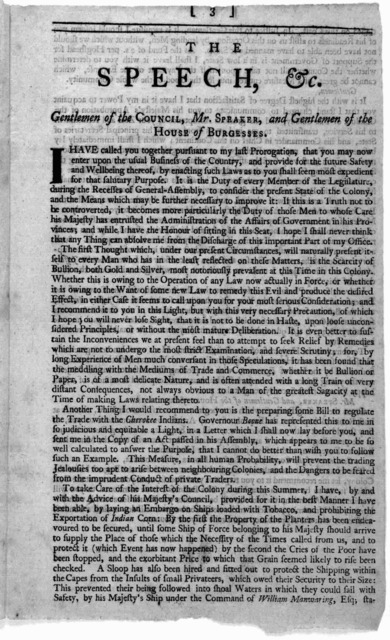 The speech of the Honourable Francis Fauquier, Esq; His Majesty's Lieutenant-governour, and commander in chief of the Colony and Dominion of Virginia: to the General-assembly, summoned to be held at the Capitol, in the City of Williamsburg, on T