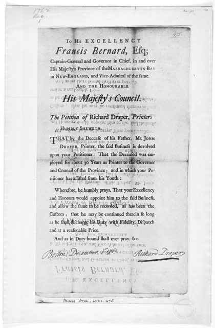 To His Excellency Francis Bernard, Esq; Captain-general and Governor in chief, in and over His Majesty's province of the Massachusetts-Bay in New-England, and Vice-Admiral of the same. And the Honourable His Majesty's Council. The petition of Ri