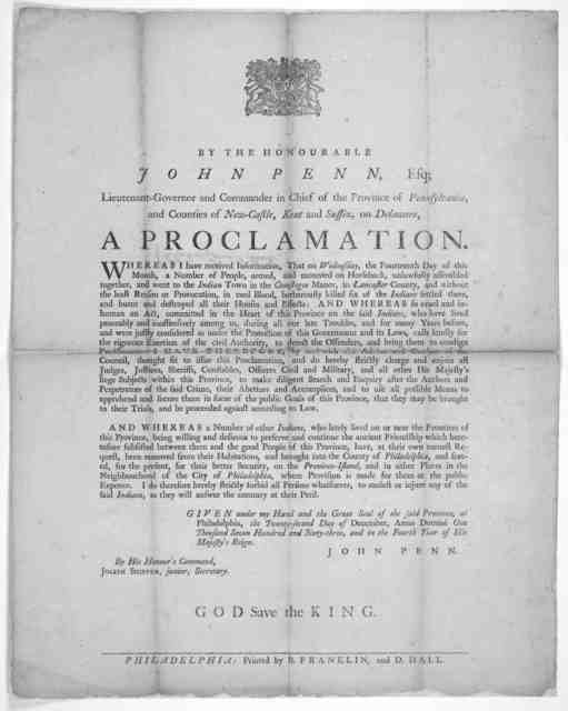 [Arms] By the Honourable John Penn, Esq; Lieutenant-Governor and Commander in chief of the Province of Pennsylvania, and Counties of New-Castle, Kent and Sussex, on Delaware. A proclamation. Whereas I have received information, that on Wednesday