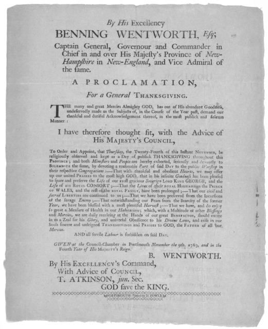 By His Excellency Benning Wentworth, Esq; Captain General, Governour and Commander in Chief in and over His Majesty's Province of New-Hampshire in New-England, and Vice admiral of the same. A proclamation, for a general thanksgiving ... to appoi
