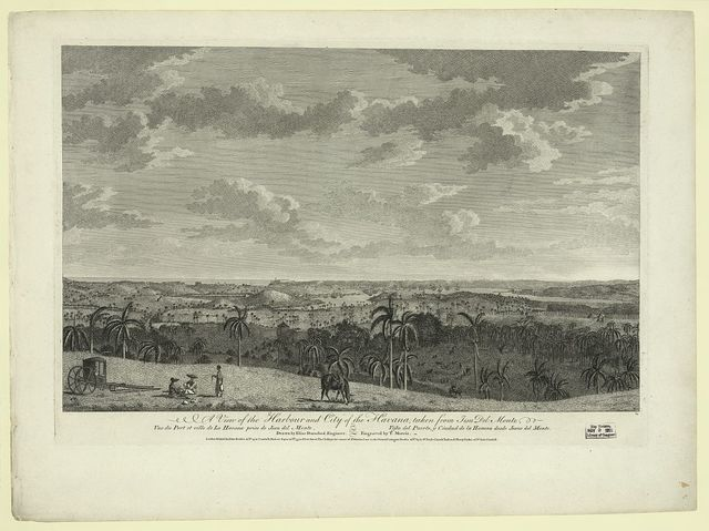 A view of the harbour and city of the Havana, taken from Jesu del Monte Vue du Port et ville de la Havane prise de Jesu del Monte = Vista del Puerto y Ciudad de la Havana desde Jesus del Monte / / drawn by Elias Durnford, Engineer ; engraved by T. Morris.
