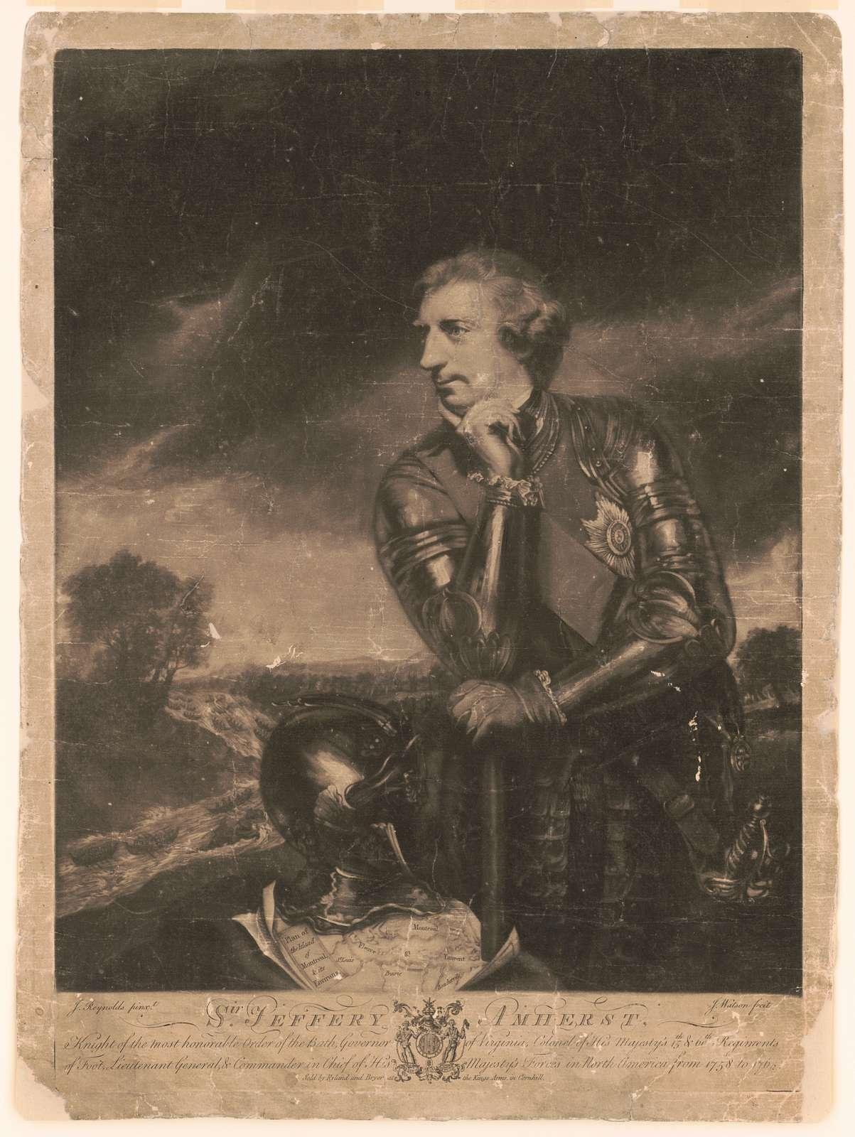 Sir Jeffery Amherst Knight of the most honorable Order of Bath, ... J. Reynolds pinxt. ; J. Watson fecit