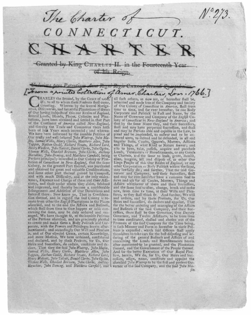 The charter of Connecticut. From a printed collection of American charters, London 1766. [London?].