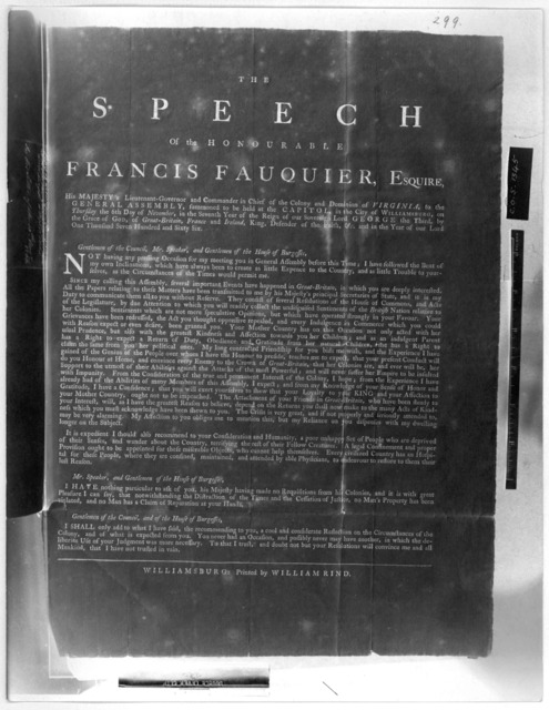 The speech of the Honourable Francis Fauquier, Esquire His Majesty's Lieutenant-governor and commander in chief of the Colony and Dominion of Virginia, to the General Assembly to be held at the Capitol in the City of Williamsburg, on Thursday th