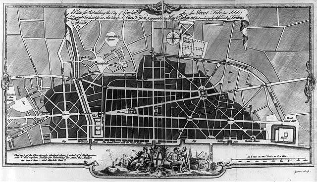 A Plan for rebuilding the City of London after the Great Fire in 1666; Designed by that Great Architect Dr. Chris'r Wren & approved by King & Parliament but unhappily defeated by Faction