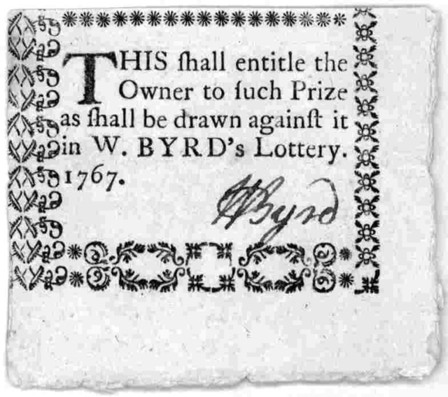 This shall entitle the owner to such prizes as shall be drawn against it in W. Byrd's lottery 1767. [Signed in mss. W. Byrd. [n. p. 1767.].