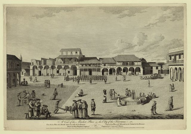 A view of the market place in the city of the Havana Vue de la place du marché dans la ville de la Havane prise = Vista de la plaza del mercado en la Ciudad de la Havana / / drawn by Elias Durnford Engineer ; engraved by C. Canot and T. Morris.