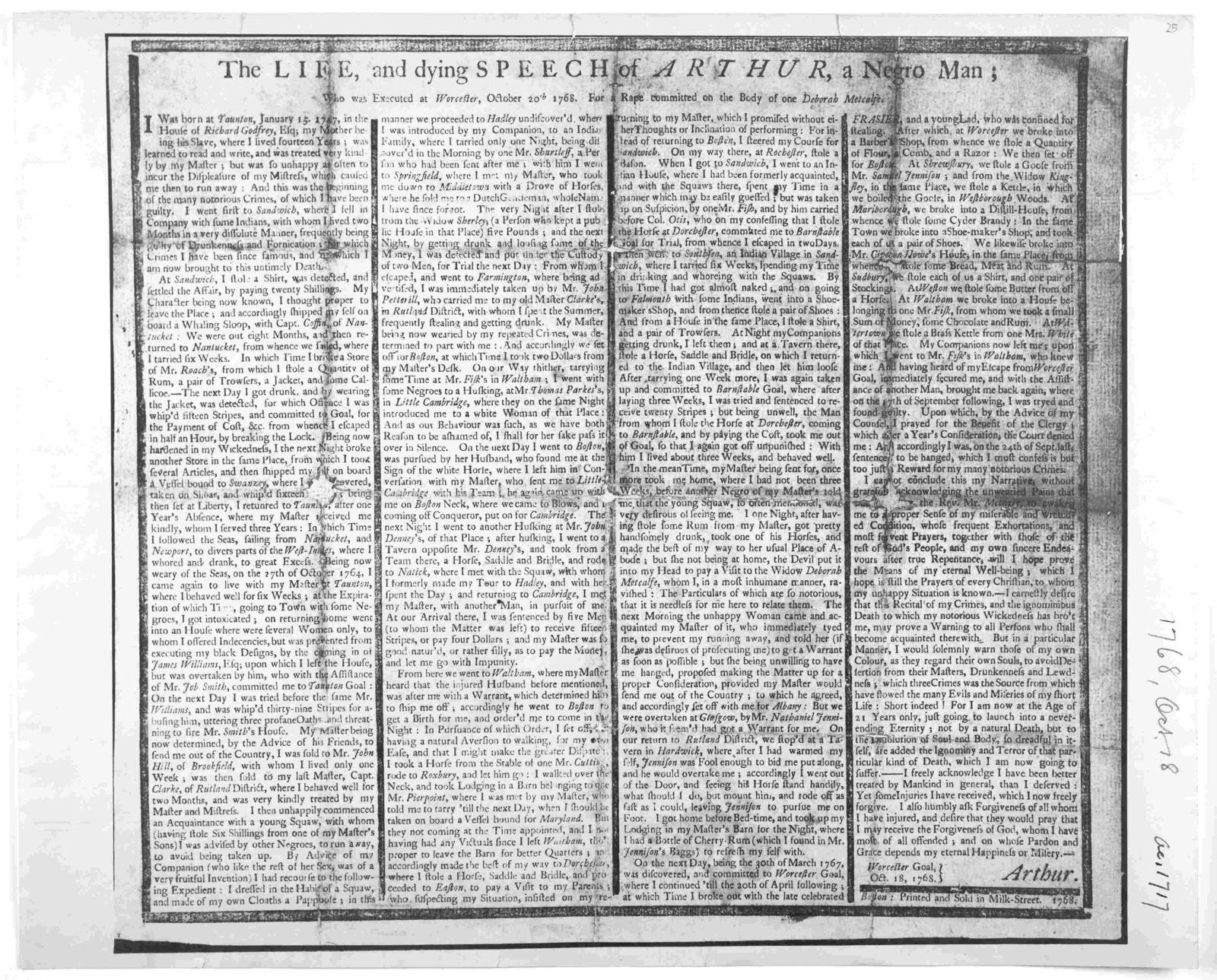 The life and dying speech of Arthur, a negro man who was executed at Worcester, October 20th 1768. For a rape committed on the body of one Deborah Metcalfe. Boston: Printed and sold in Milk-Street 1768.