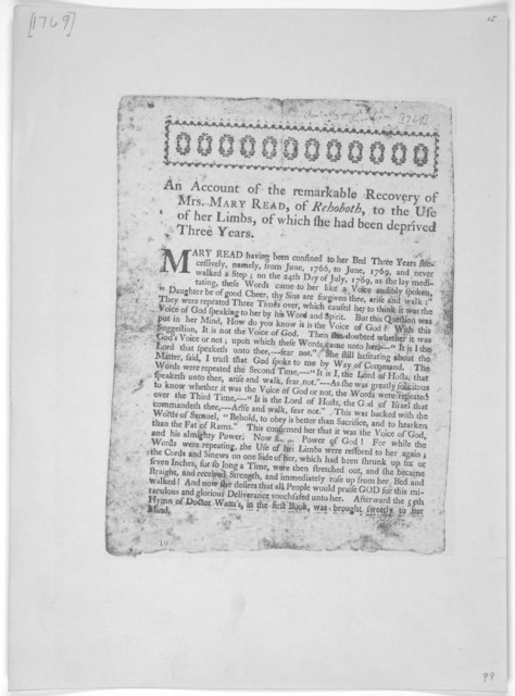 An account of the remarkable recovery of Mrs. Mary Read, of Rehoboth, to the use of her limbs, of which she had been deprived three years. [Probably printed in Providence 1769].