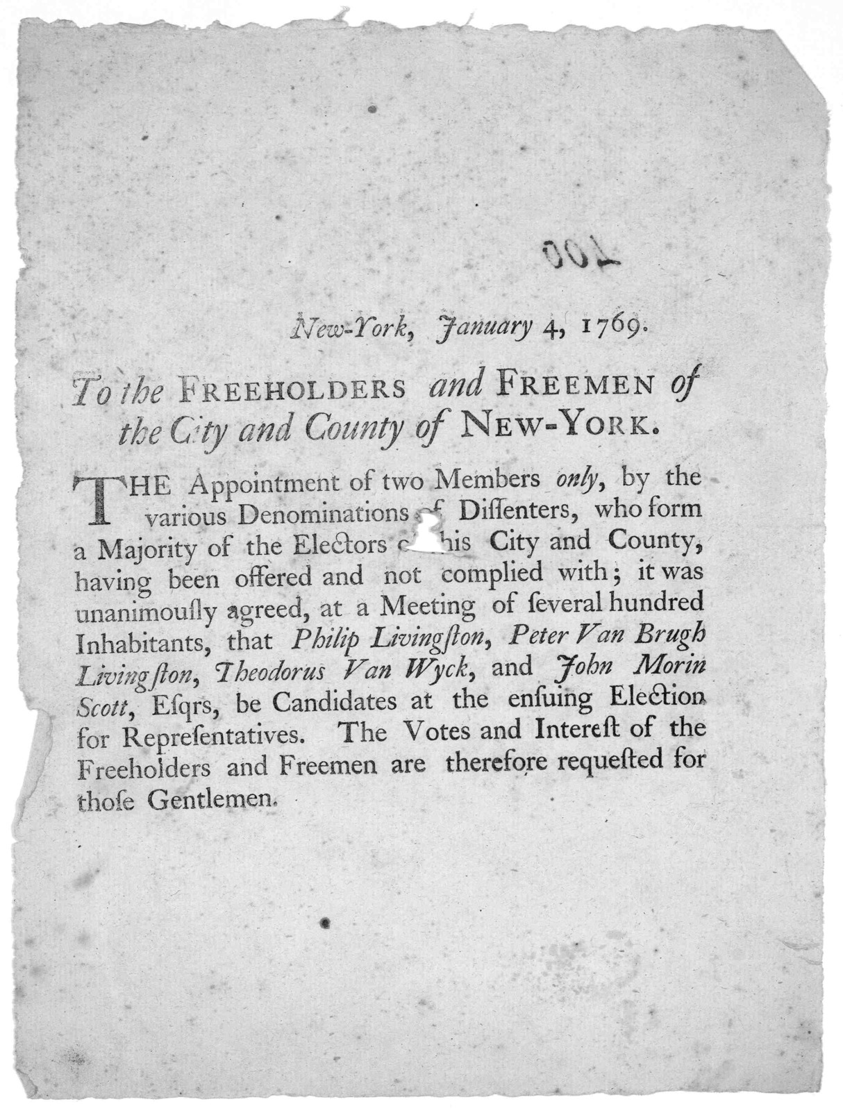New York, January 4, 1769. To the freeholders and freemen of the City and County of New York. The appointment of two members only, by the various denominations of dissenters, who form a majority of the electors of this City and County, having be