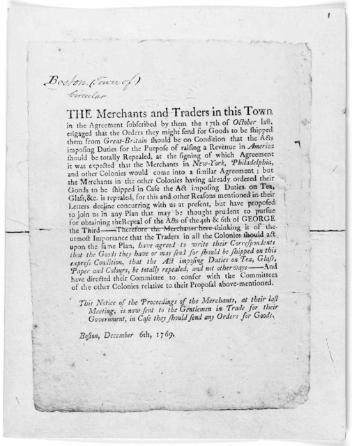 The merchants and traders in this town in the agreement subscribed by them the 17th of October last engaged that the orders they might send for goods to be shipped them from Great-Britain should be on condition that the acts imposing duties for