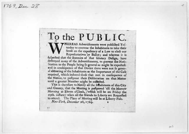 To the public. Whereas advertisements were published yesterday to convene the inhabitants to take their sense on the expediency of a law to elect our representatives by ballot ... This is therefore to notify all the inhabitants of this City and
