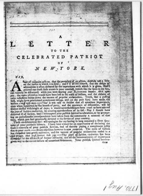 A letter to the celebrated patriot of New York [Alexander McDougall] Sir. A sage of antiquity tells us, that the propriety of an action, depends not a little on the season in which it is done ... [Signed] Laelius. [New York, 1770].