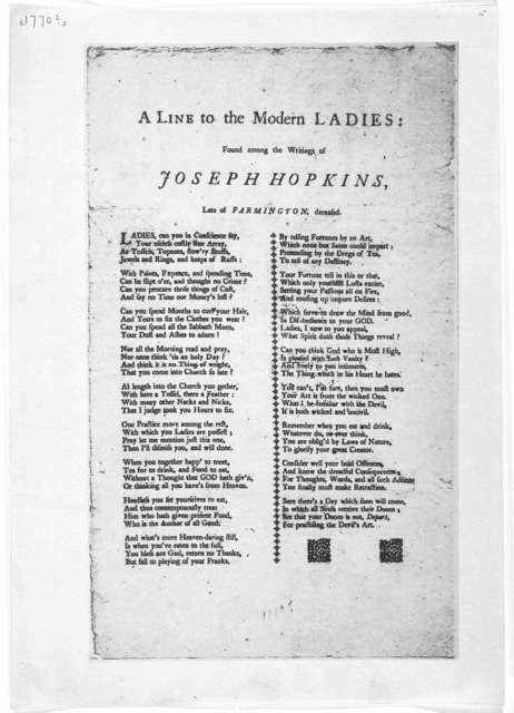 A line to the modern ladies: found among the writings of Joseph Hopkins, late of Farmington, deceased. [s. l., 1770?].