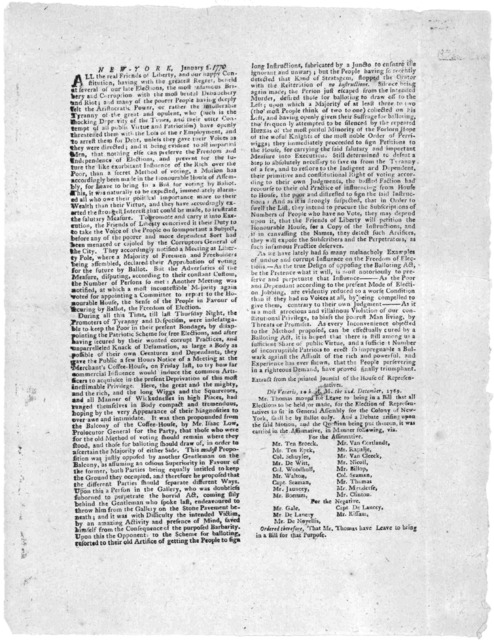 New York. January 8, [1770]. All the real friends of liberty, and our happy constitution, having with the greatest regret, beheld at several of our late elections the most infamous bribery and corruption with the most brutal debauchery and riot