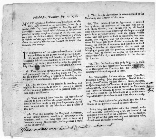 Philadelphia, Thursday, Sept. 27, 1770. Many respectable freeholders and inhabitants of this City, justly alarmed at the resolutions formed by a number of the dry goods importers on Thursday last, at Davenport's tavern, which reflect dishonour o