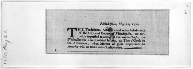 The tradesmen, artificers, and other inhabitants of the City and County of Philadelphia, are earnestly requested to attend at the State-House, on Wednesday the twenty-third instant, at two o'clock in the afternoon; when matters of great importan