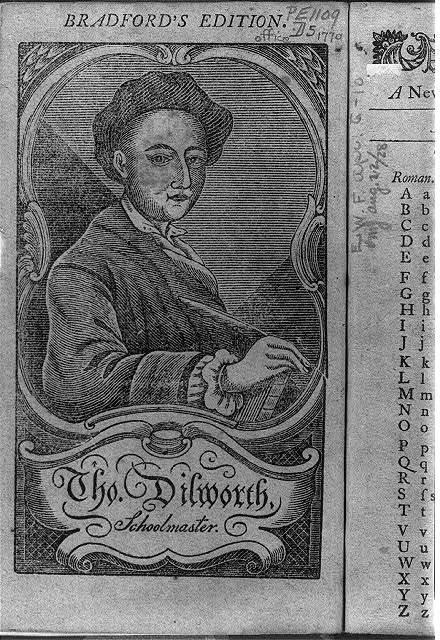 Tho. Dilworth, schoolmaster