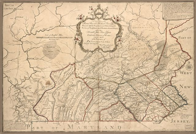 To the Honorable Thomas Penn and Richard Penn, Esquires, true and absolute proprietaries and Governors of the Province of Pennsylvania and the territories thereunto belonging and to the Honorable John Penn, Esquire, Lieutenant-Governor of the same, this map. Of the Province of Pennsylvania.