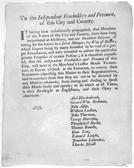 To the independent freeholders and freemen, of this City and County. It having been industriously propagated, that numbers of the voters of this City and County, have been long intimidated at elections and are therefore desirous of voting for th