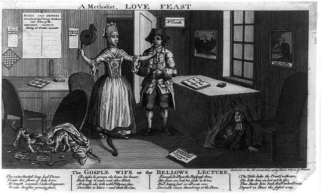 A Methodist, love feast. The gosple wife, or the bellows lecture