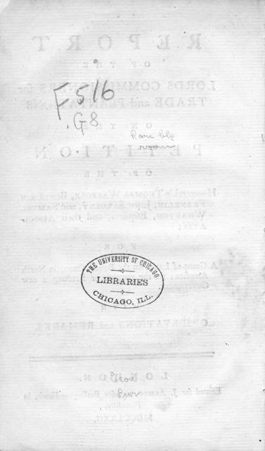 Report of the Lords commissioners for trade and plantations : on the petition of the Honourable Thomas Walpole, Benjamin Franklin, John Sargent, and Samuel Wharton, esquires, and their associates ; for a grant of lands on the River Ohio, in North America ; for the purpose of erecting a new government ; with observations and remarks