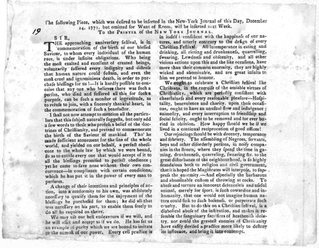 The following piece, which was desired to be inserted in the New-York Journal of this day, December 24, 1772, but omitted for want of room, will be inserted next week. To the printer of the New York Journal. Sir. The approaching anniversary fest