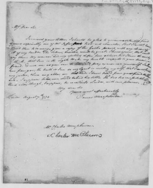 James MacPherson to Charles McPherson, August 7, 1773, Refusal to Allow Copy of Gaelic Version of Ossian's Poems