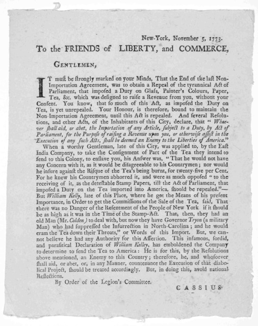 New-York, November 5, 1773. To the friends of liberty, and commerce, Gentlemen. It must be strongly marked on your minds, that the end of the last non-importation agreement, was to obtain a repeal of the tyrannical act of Parliament, that impose