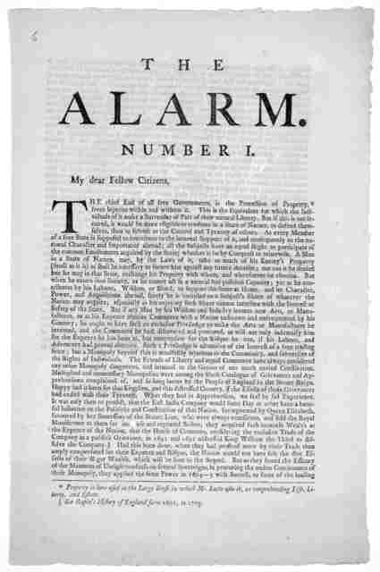 The alarm. Number I. My dear Fellow Citizens The chief end of all free governments, is the protection of property, from injuries within and without it ... [Signed] Hampden. New York, October 6th, 1773.