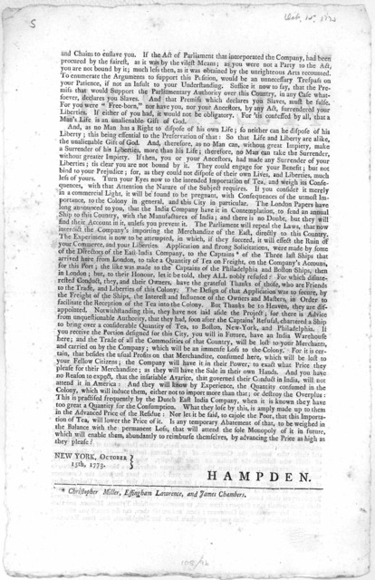 The alarm. Number III. My dear Fellow Citizens. I have in my preceding numbers, considered the consequences of the East-India company's monopoly of that trade, as it respects the Mother Country ... [Signed] Hampden. New York. October 15th, 1773.