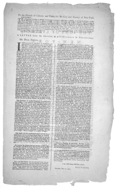 The association of the sons of liberty, of New-York. It is essential to the freedom and security of a free people, that no taxes be imposed upon them but by their own consent, or their representatives ... [Dated] New-York, November 29, 1773.