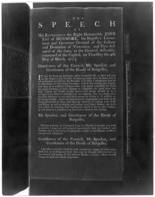 The speech of His Excellency the Right Honourable John Earl of Dunmore, his Majesty's Lieutenant and Governor General of the Colony and Dominion of Virginia, and Vice Admiral of the same to the General Assembly convened at the Capitol, on Thursd