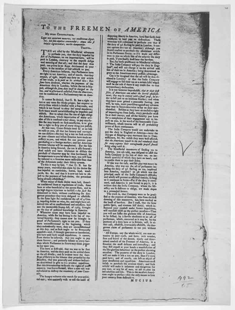 To the freemen of America [on the tea tax] [Signed] Mucius. [Philadelphia, 1773].