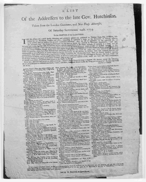 A list of the addresses to the late Gov. Hutchinson, Taken from the London Gazetteer, and New Daily advertiser, on Saturday, September 24th, 1774. To the printer of the Gazetteer. The 8th of June last, a most servile, fallacious and adulatory ad
