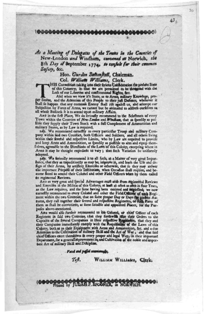 At a meeting of delegates of the towns in the counties of New-London and Windham, convened at Norwich, the 8th day of September, 1774. to consult for their common safety, &c ... Norwich, Printed by Judah P. Spooner [1774].