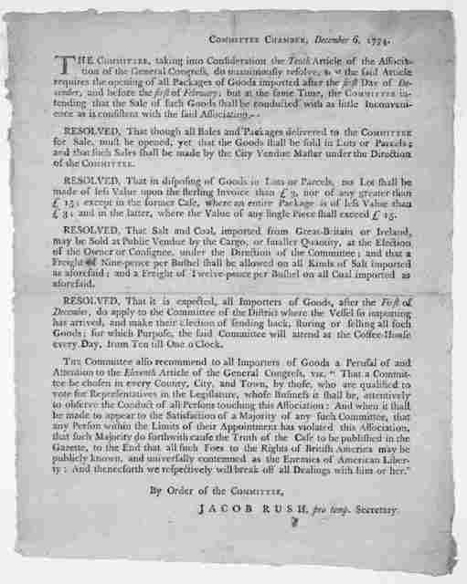 Committee Chamber, December 6, 1774. [Resolves in regard to the 10th article of the Association of the General Congress, requiring the opening of all package of goods imported after December 1st, 1774] [Philadelphia, 1774].