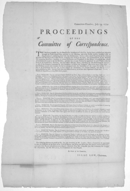 Committee-Chamber, July 19, 1774. Proceedings of the Committee of correspondence. The resolves proposed by the Board to the inhabitants of this City, having been published and dispersed through the town several days previous to this meeting ...