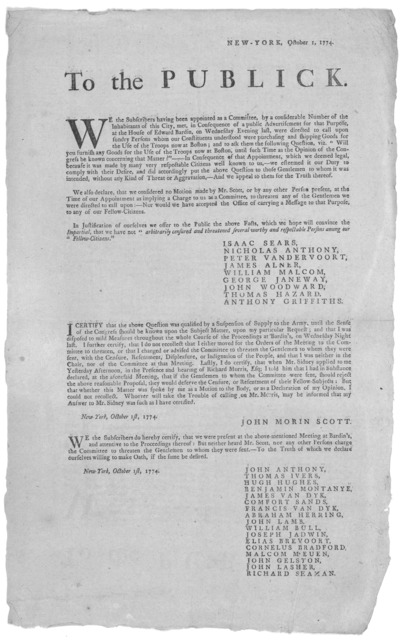 New York, October 1, 1774. To the publick. We the subscribers having been appointed as a committee by a considerable number of the inhabitants of the city, [to ascertain by direct question, whether sundry persons, were purchasing and shipping go