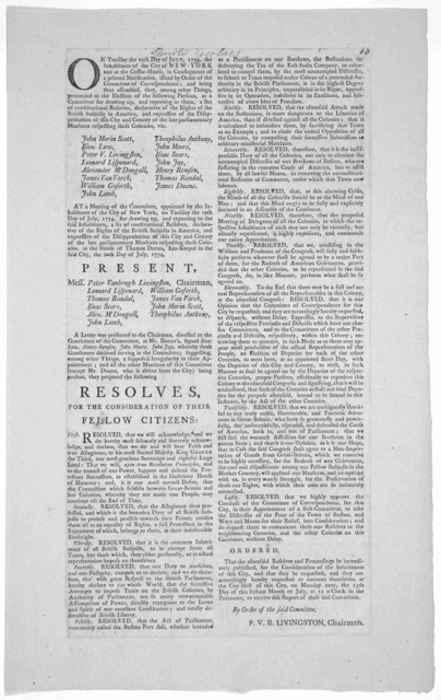 On Tuesday the 19th day of July, 1774, the inhabitants of the City of New York met at the Coffee-House, in consequence of a printed notification issued by order of the Committee of Correspondence ... [and elected fifteen persons to draw up const