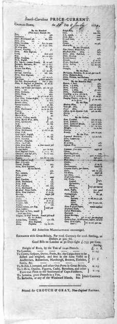 South-Carolina price-current. Charles-Town, the 30th day of July 1774. Printed for Crouch & Gray, New England factors.