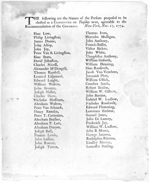 The following are the names of the persons proposed to be elected as a Committee on Tuesday next, agreeable to the recommendation of the Congress. New York, Nov. 17, 1774 [Sixty names] New York: Printed by John Holt, 1774].
